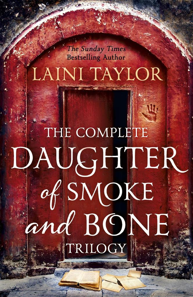 The Complete Daughter of Smoke and Bone Trilogy als eBook