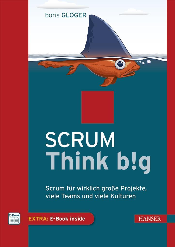 Scrum Think big als Buch