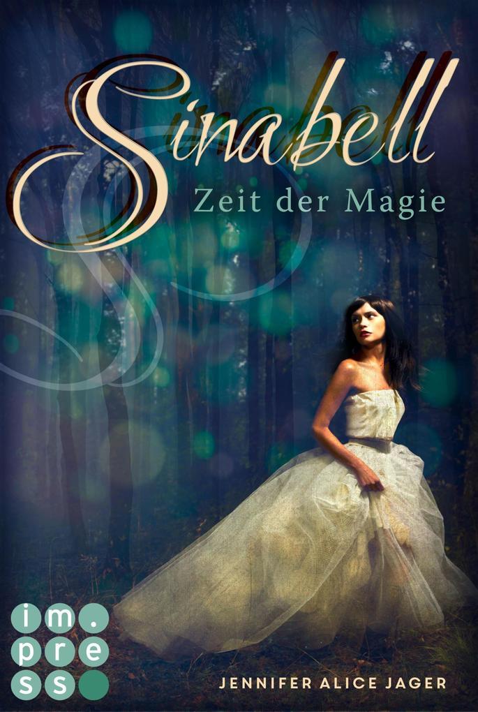 Sinabell. Zeit der Magie als eBook