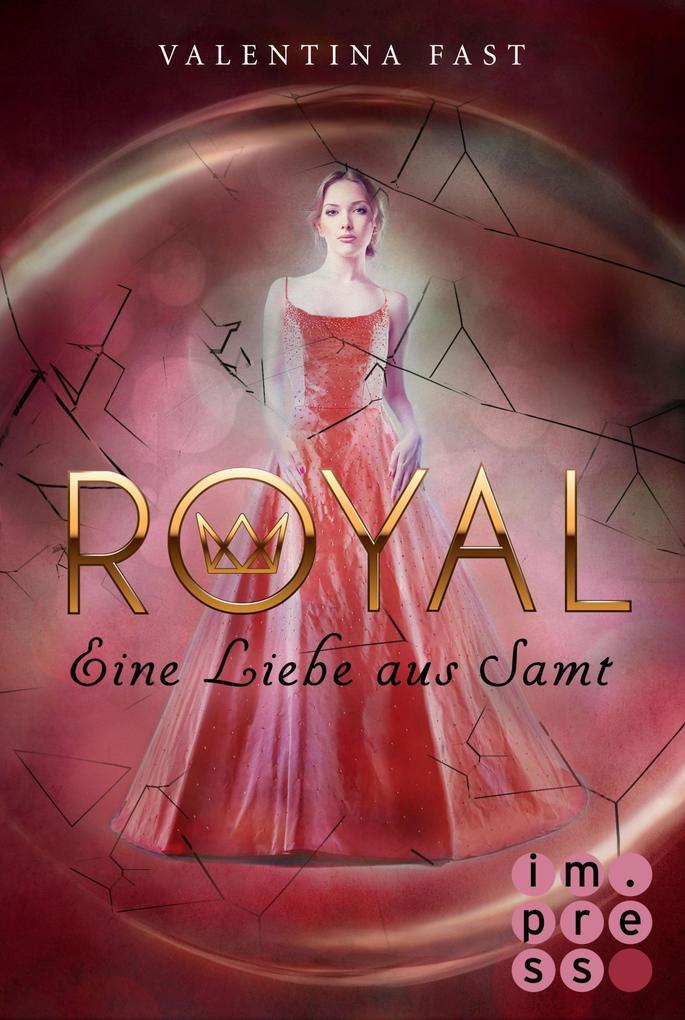 Royal 6: Eine Liebe aus Samt als eBook