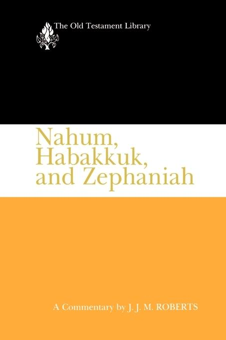 Nahum, Habakkuk, and Zephaniah als Buch