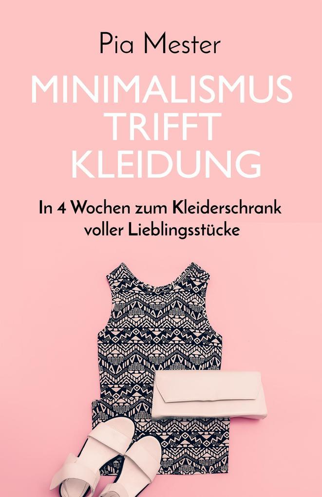 Minimalismus trifft Kleidung als eBook