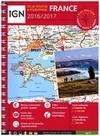 France 1 : 350 000. IGN Atlas routier et touristique 2016/2017