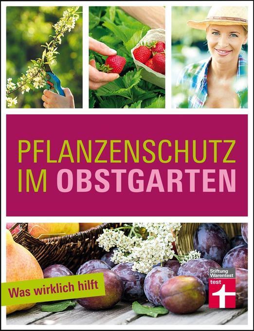Pflanzenschutz im Obstgarten als Buch