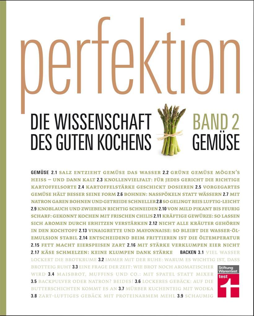 Perfektion. Die Wissenschaft des guten Kochens 02. Gemüse als Buch von