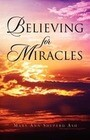 Believing for Miracles