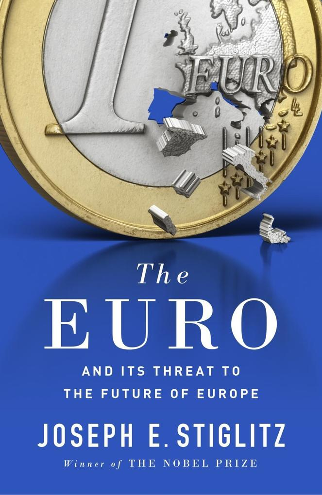 The Euro als Buch von Joseph Stiglitz
