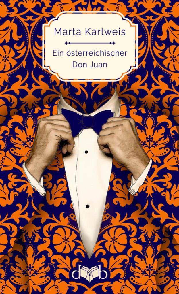 Ein österreichischer Don Juan als eBook