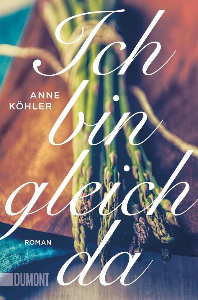 Ich bin gleich da als Taschenbuch von Anne Köhler