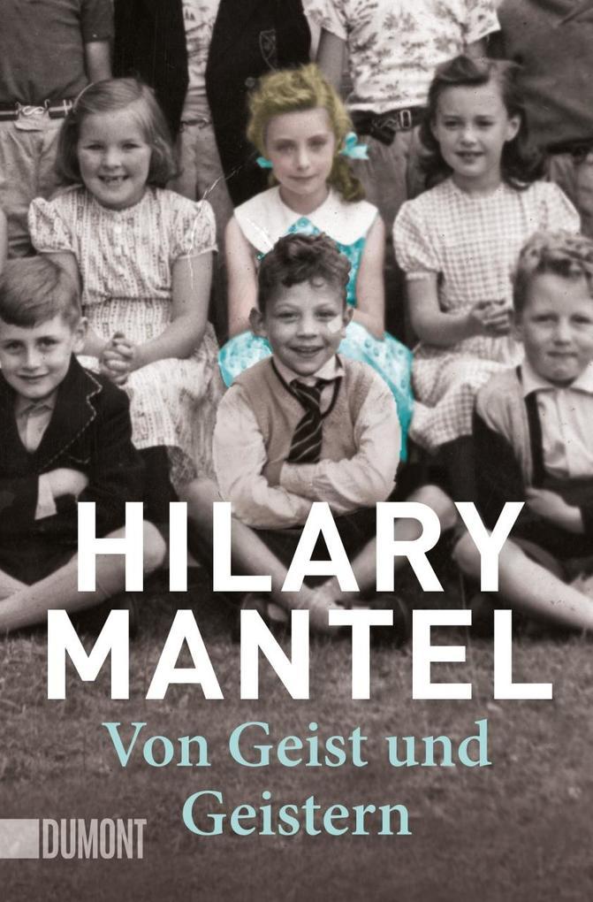 Von Geist und Geistern als Taschenbuch von Hilary Mantel