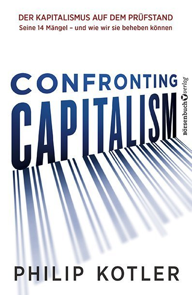 Confronting Capitalism als Buch von Philip Kotler