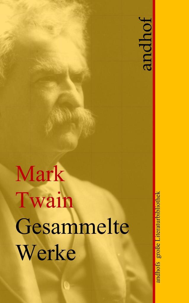 Mark Twain: Gesammelte Werke als eBook