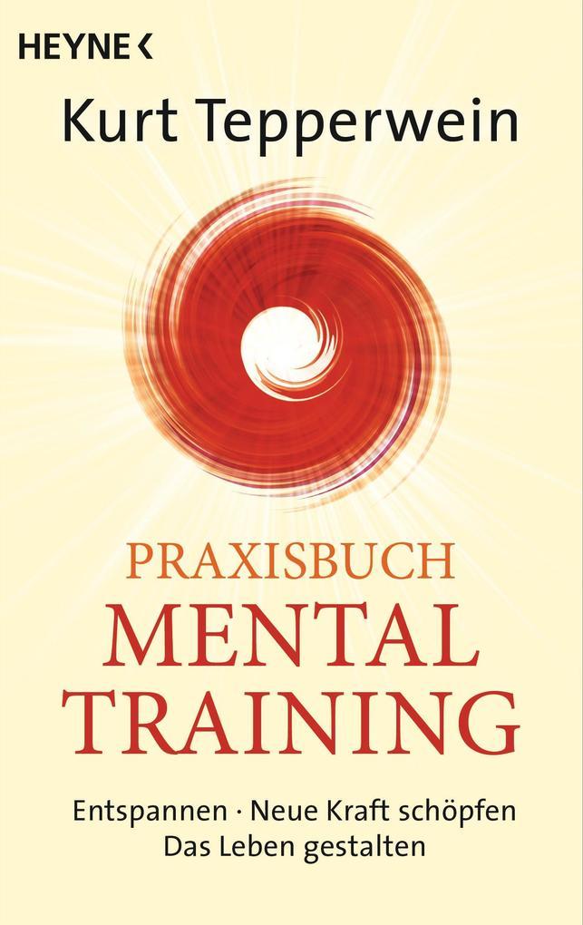 Praxisbuch Mental-Training als eBook epub