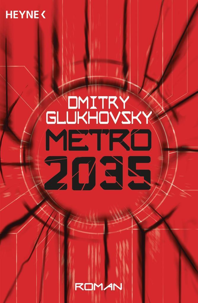 Metro 2035 als eBook von Dmitry Glukhovsky
