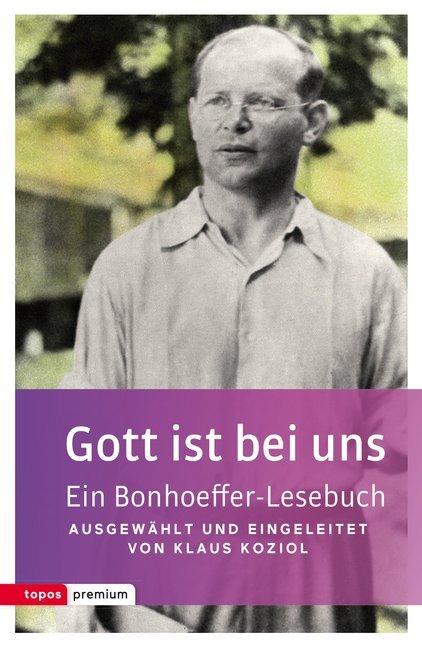 Gott ist bei uns als Buch von Dietrich Bonhoeffer