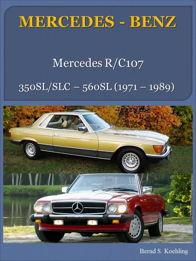 Mercedes-Benz, Der SL/SLC R/C107 als eBook epub