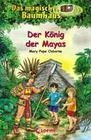 Das magische Baumhaus 51 - Der König der Mayas