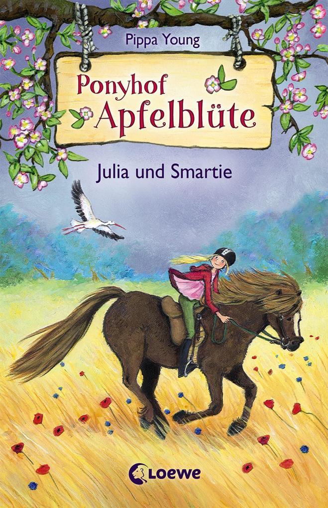 Ponyhof Apfelblüte 6 - Julia und Smartie als eBook