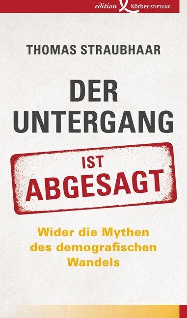 Der Untergang ist abgesagt als Buch von Thomas Straubhaar