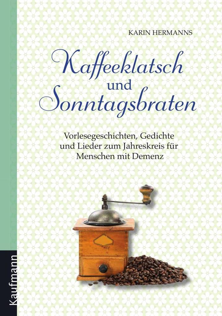 Kaffeeklatsch und Sonntagsbraten als eBook