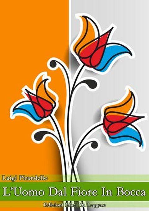 L´uomo dal fiore in bocca als eBook von Luigi Pirandello - Libri da leggere