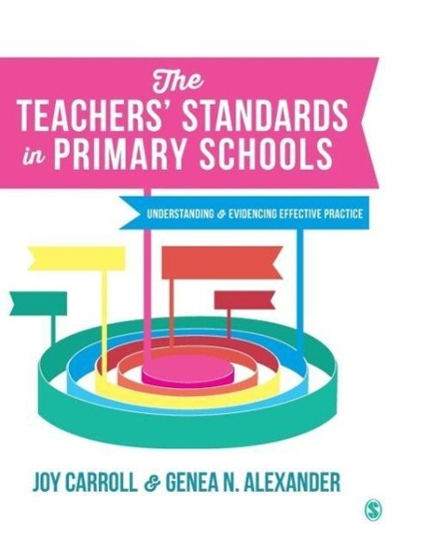 The Teachers Standards in Primary Schools
