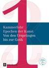 Kammerlohr - Epochen der Kunst Band 1 - Von den Ursprüngen bis zur Gotik. Schülerbuch