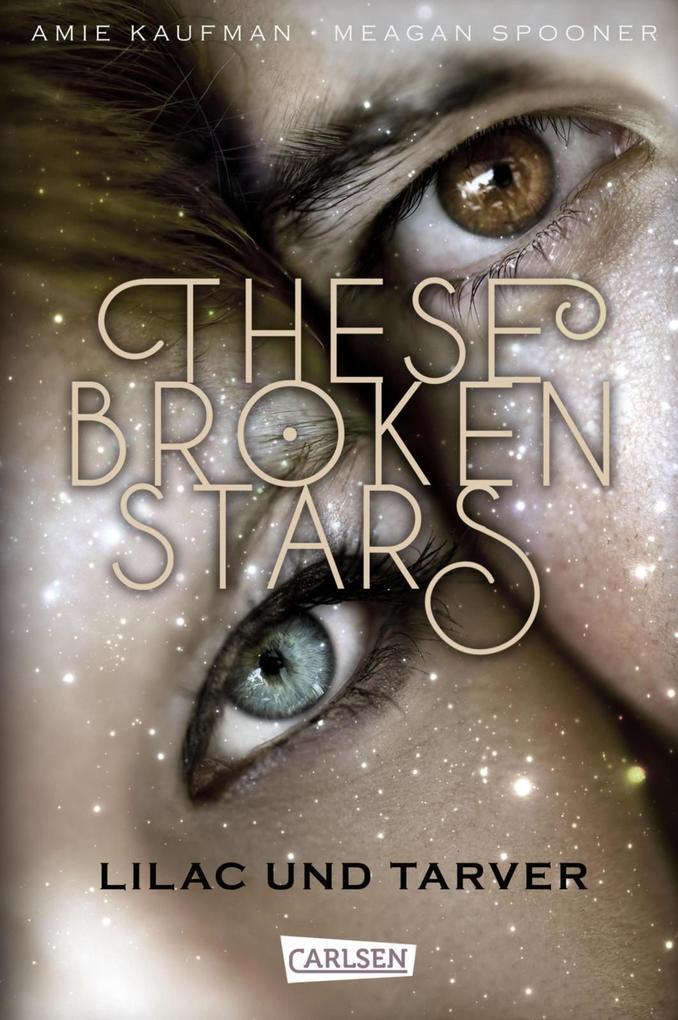 These Broken Stars. Lilac und Tarver als eBook