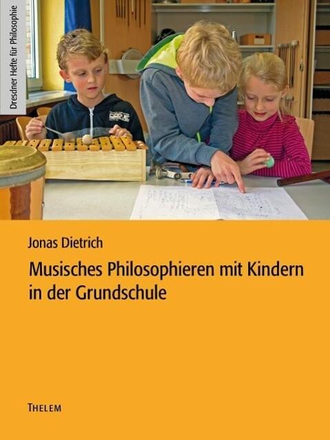 Musisches Philosophieren mit Kindern in der Grundschule als eBook