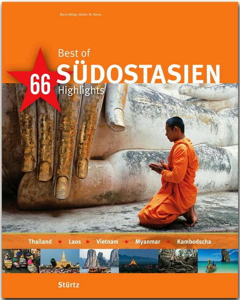 Best of SÜDOSTASIEN - Thailand - Laos - Vietnam...