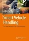 Smart Vehicle Handling - Test und Evaluation in der Fahrzeugtechnik