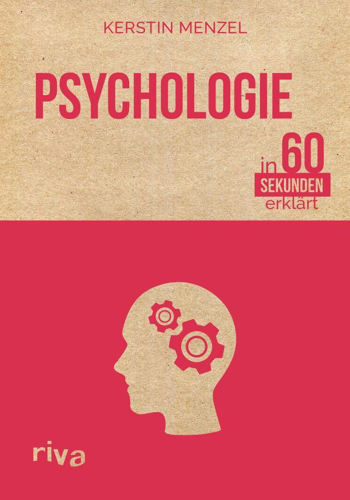 Psychologie in 60 Sekunden erklärt als Buch von...