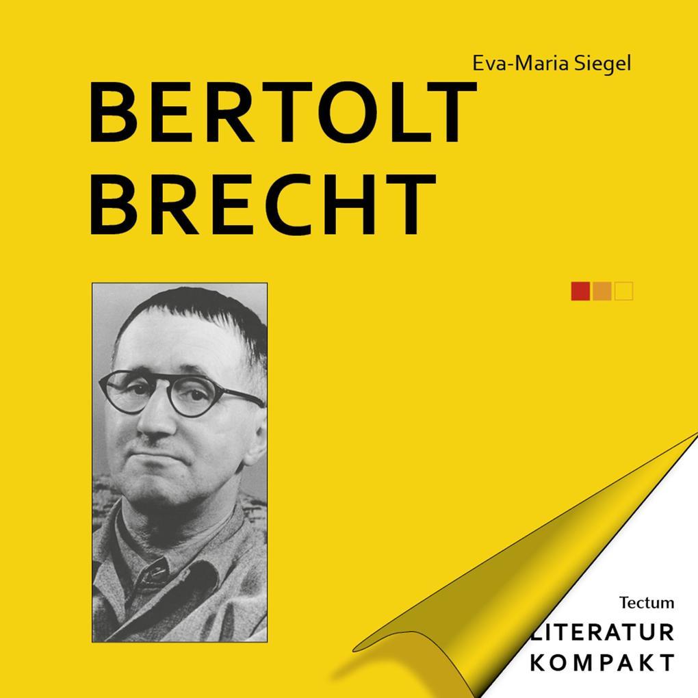 Literatur Kompakt: Bertolt Brecht als eBook