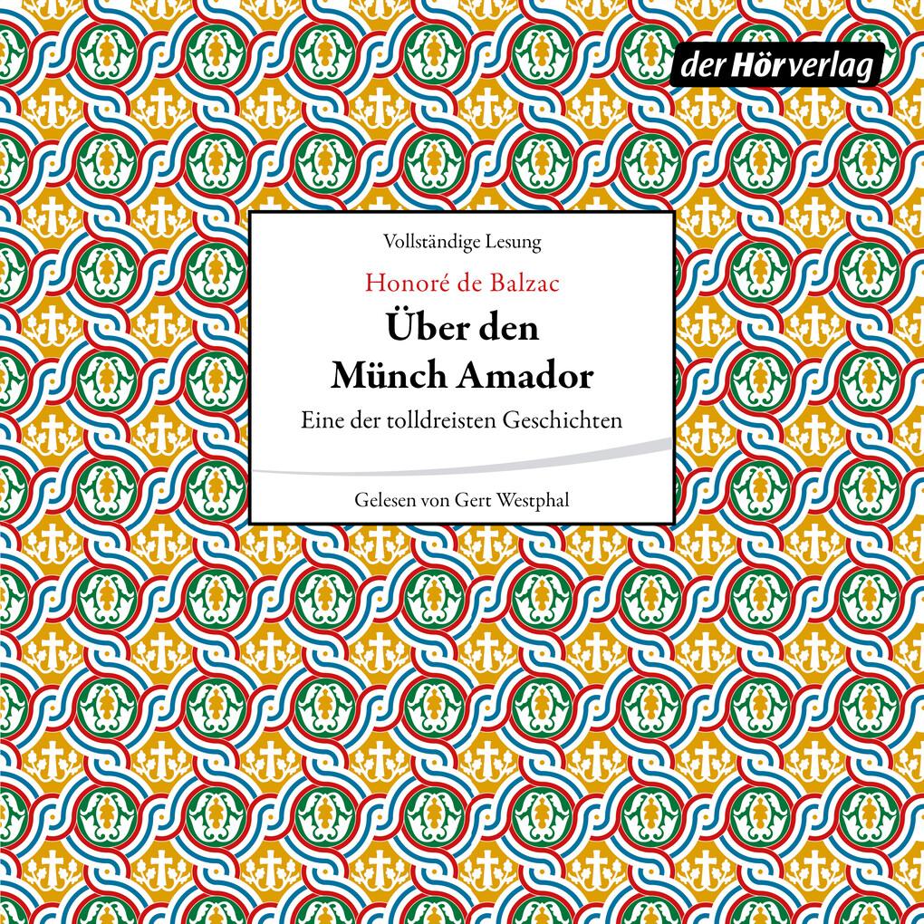 Über den Münch Amador als Hörbuch Download