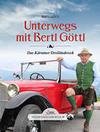 Das große kleine Buch: Unterwegs mit Bertl Göttl