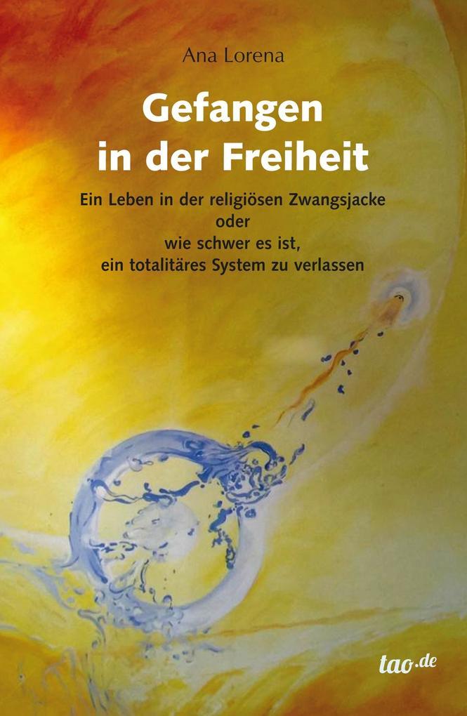 Gefangen in der Freiheit als eBook