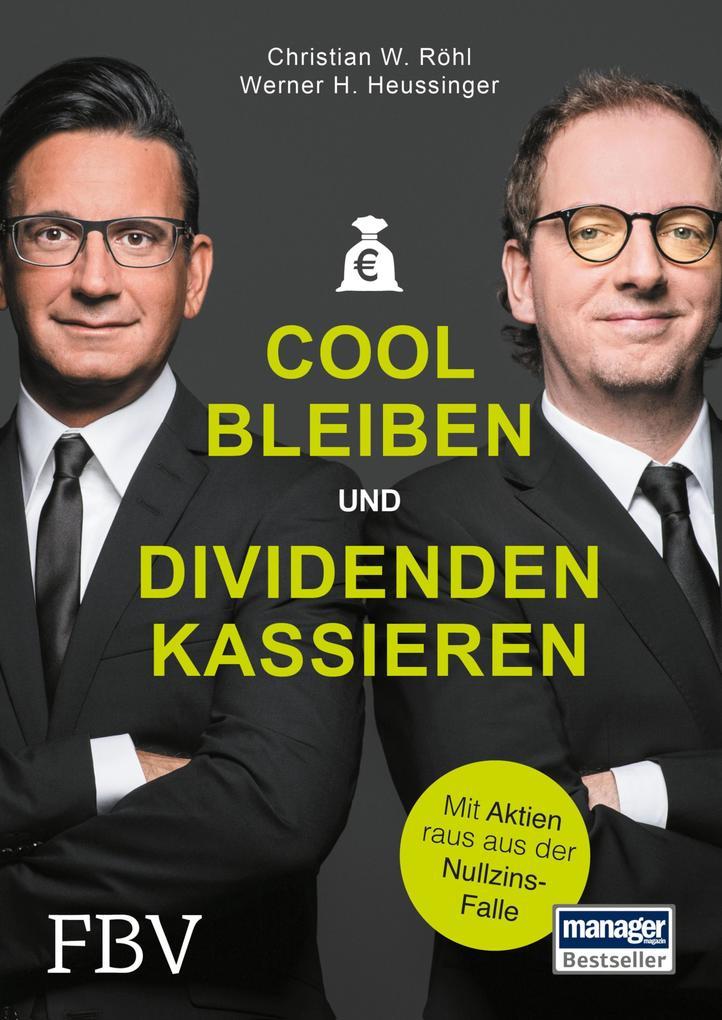 Cool bleiben und Dividenden kassieren als eBook