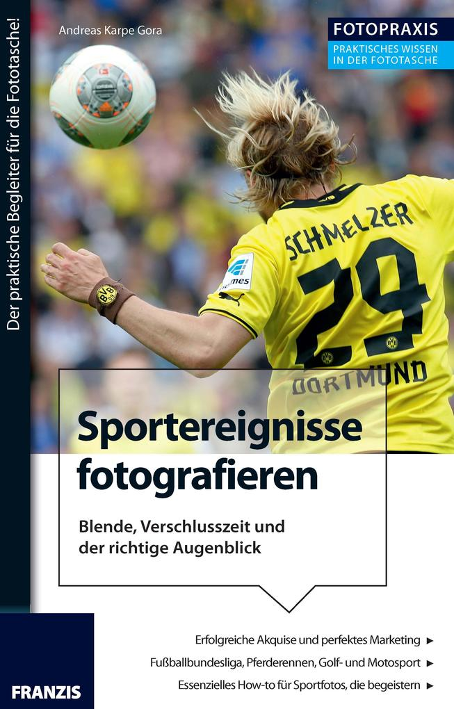 Foto Praxis Sportereignisse fotografieren als eBook