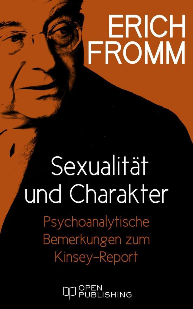 Sexualität und Charakter. Psychoanalytische Bemerkungen zum Kinsey-Report als eBook
