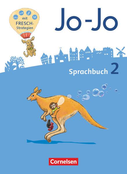 Jo-Jo Sprachbuch - Allgemeine Ausgabe - Neubearbeitung 2016. 2. Schuljahr - Sprachbuch als Buch