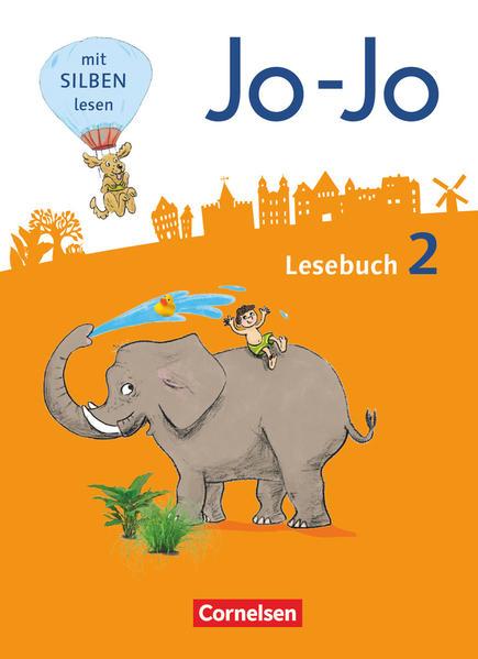 Jo-Jo Lesebuch - Allgemeine Ausgabe - Neubearbeitung 2016. 2. Schuljahr - Schülerbuch als Buch