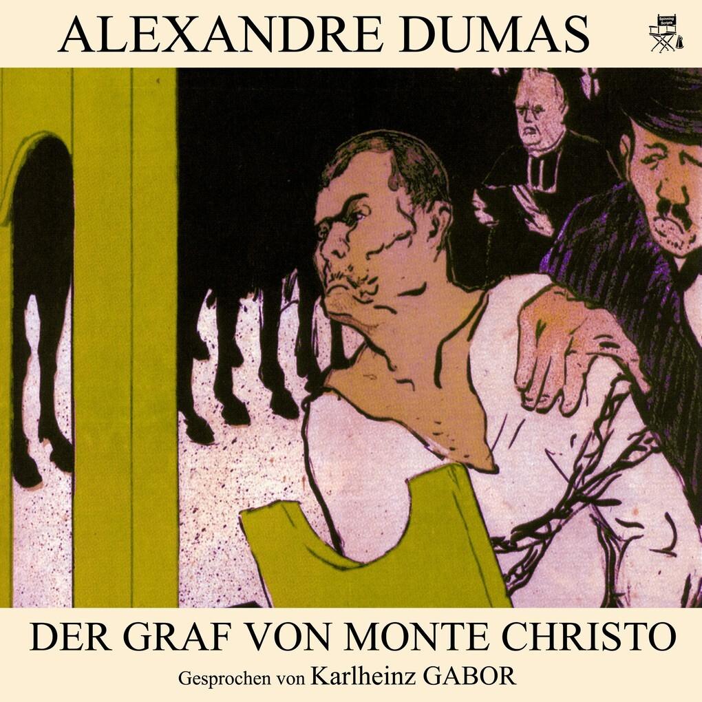 Der Graf von Monte Christo als Hörbuch Download