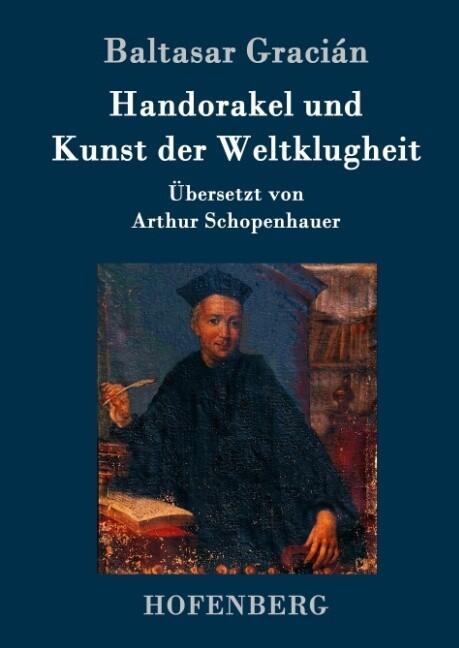 Handorakel und Kunst der Weltklugheit als Buch