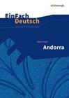 Andorra - Neubearbeitung. EinFach Deutsch Unterrichtsmodelle
