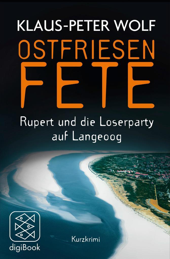Ostfriesenfete. Rupert und die Loser-Party auf Langeoog. als eBook