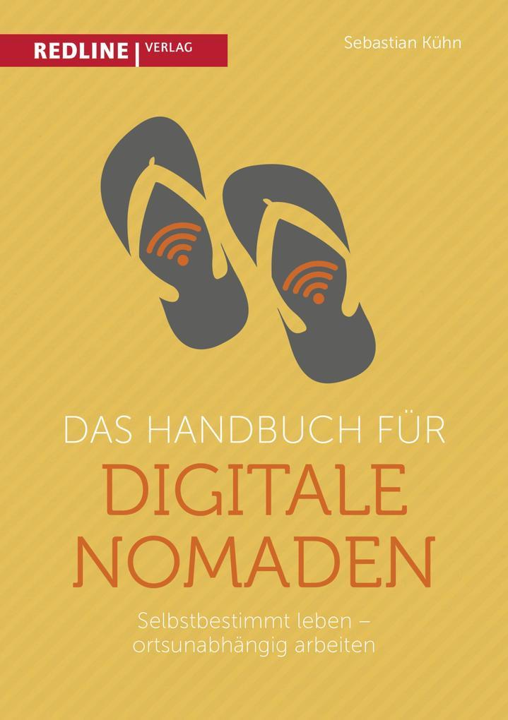 Das Handbuch für digitale Nomaden als eBook