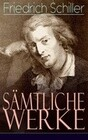 Sämtliche Werke (Über 1200 Titel in einem Buch - Vollständige Ausgaben)