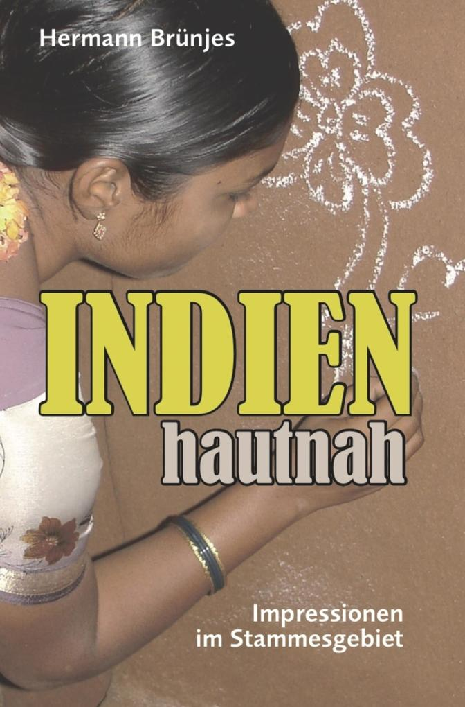 INDIEN hautnah als eBook epub