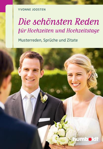 Die schönsten Reden für Hochzeiten und Hochzeitstage als Buch