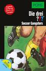 PONS: Die drei ??? Soccer Gangsters (drei Fragezeichen)
